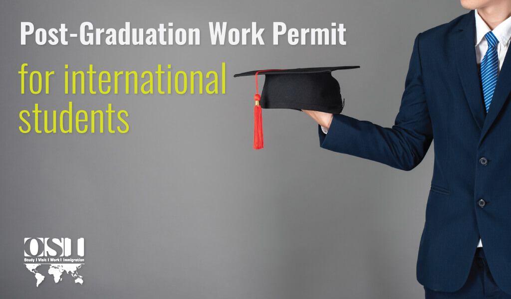Post Graduation Work Permit For International Students