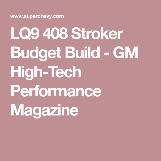 Lq9 408 Stroker Budget Build