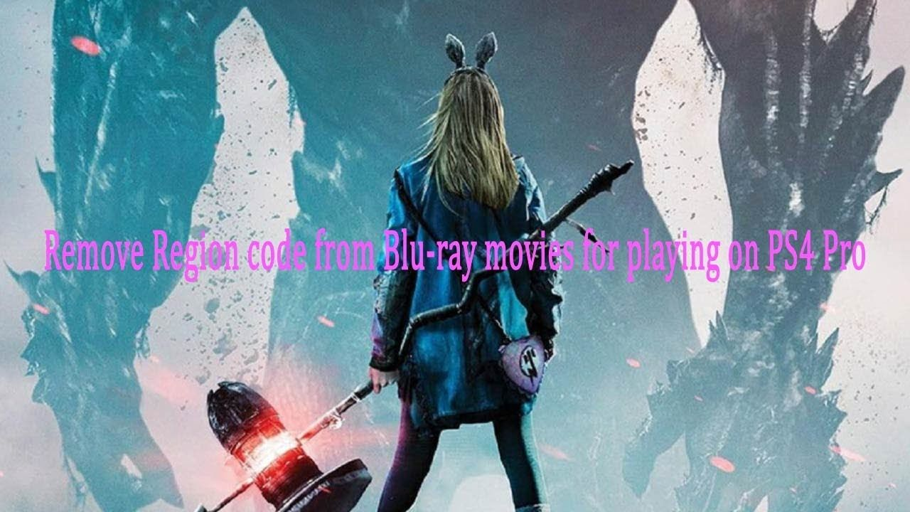 Remove Region code from Blu ray movies for playing on PS4