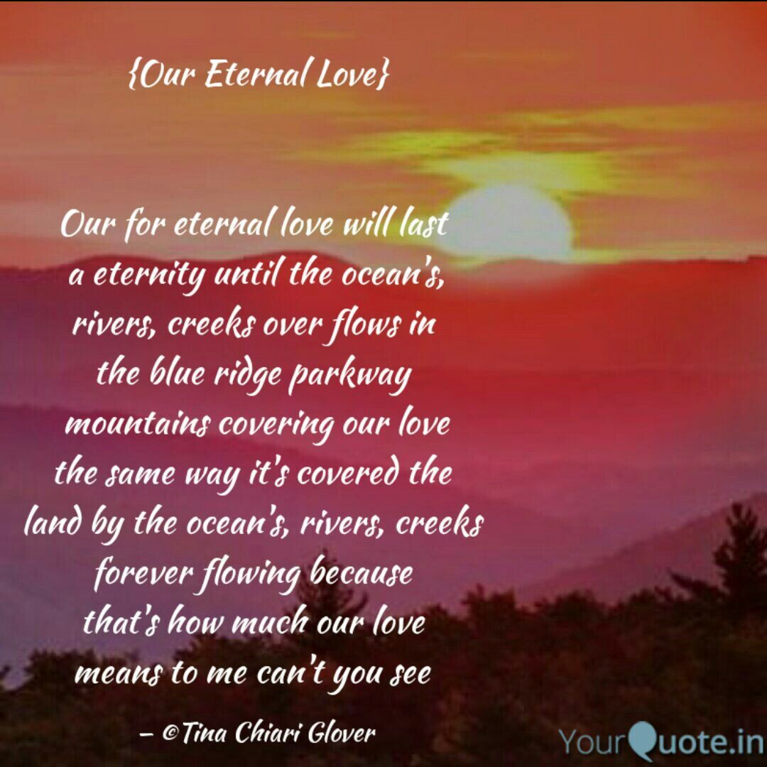 Love Is Eternal Quotes One Eternal Love Poem Quote ©Tina Glover All Rights Reserved  My