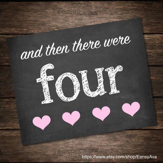And Then There Were 4 Chalkboard Pregnancy Announcement Then There Were 4 Pregnancy Reveal Baby Announcement Photo Prop Second Child 2nd