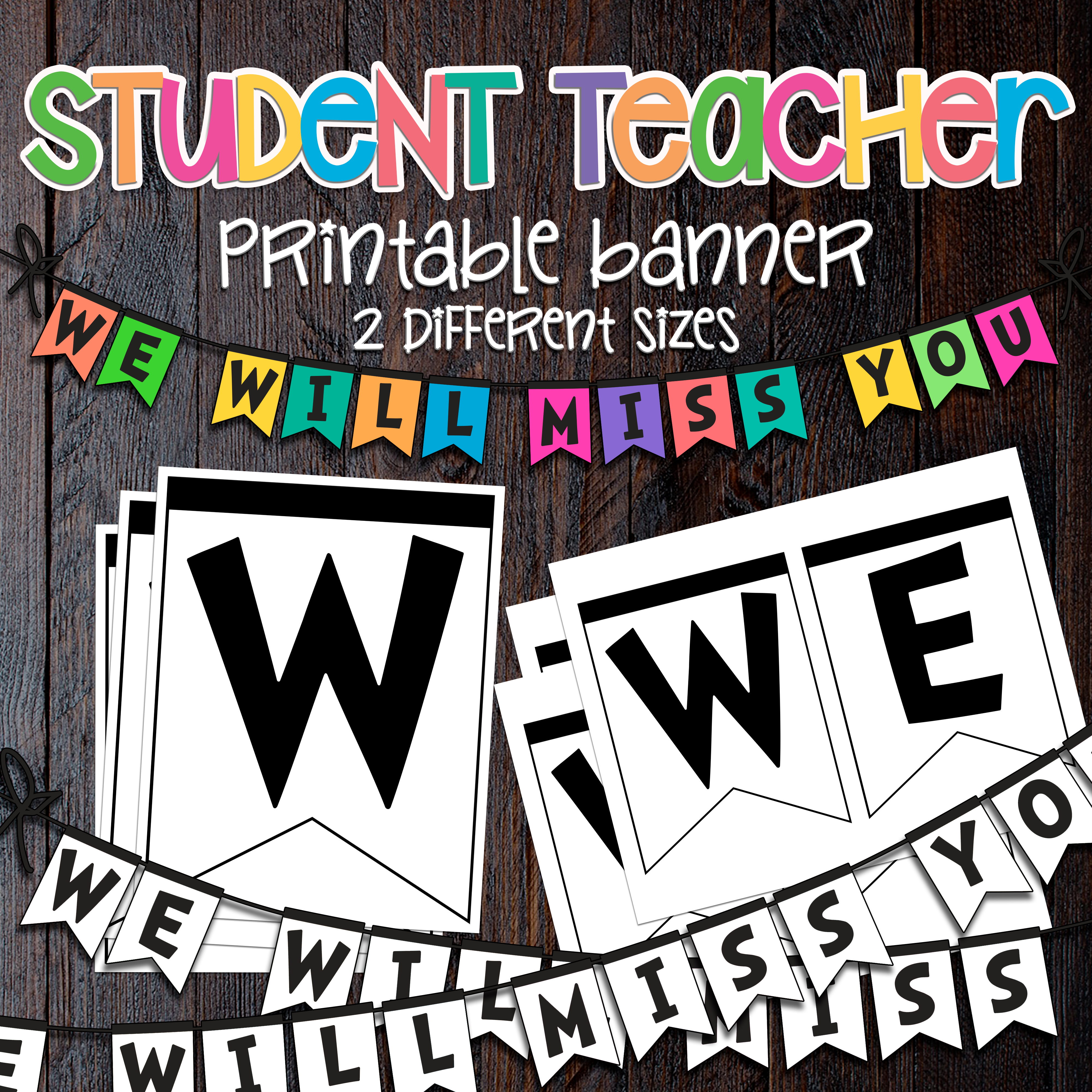 Student Teacher Goodbye We Will Miss You Banner Printable Banner Banner Goodbye Teacher
