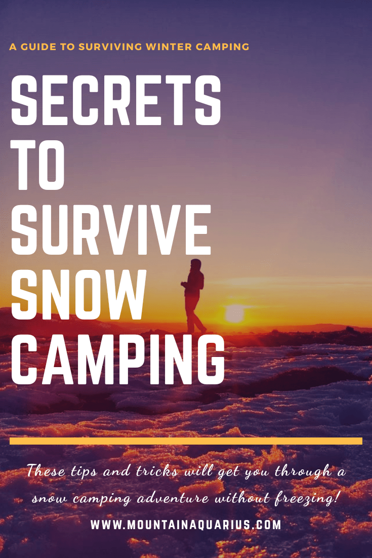 Secrets to Survive Snow and Winter Camping - Hacks ...