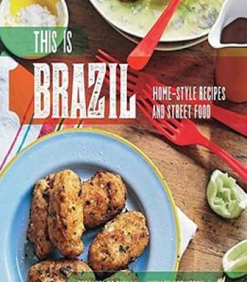This is brazil home style recipes and street food pdf cookbooks this is brazil home style recipes and street food pdf forumfinder Choice Image