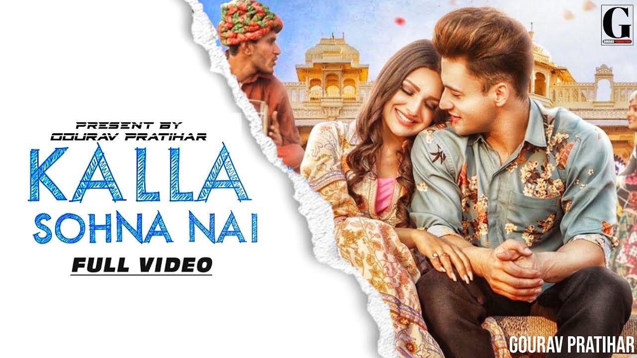 Kalla Sohna Nai Song Lyrics In 2020 With Images Desi Music Song Lyrics Lyrics
