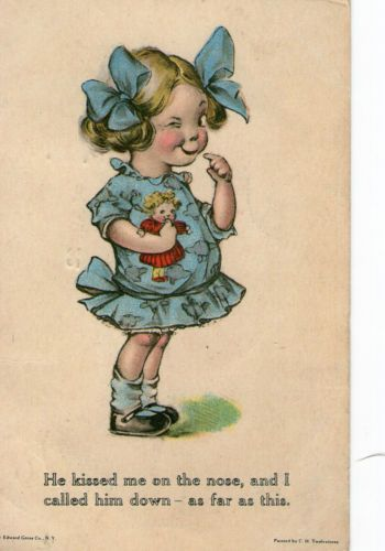 """ARTIST SIGNED POSTCARD, C.H. TWELVETREES, """"HE KISSED ME ON THE NOSE, AND I ..."""""""
