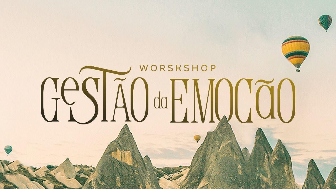 Workshop Gestao Da Emocao Episodio 1 Armadilhas Da Mente