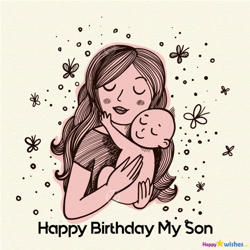 20+ Birthday Wishes For Son From Mother Mothers day