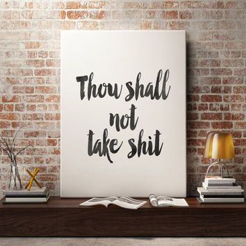"College Wall Decor motivational poster inspirational ""thou shall not take shit"