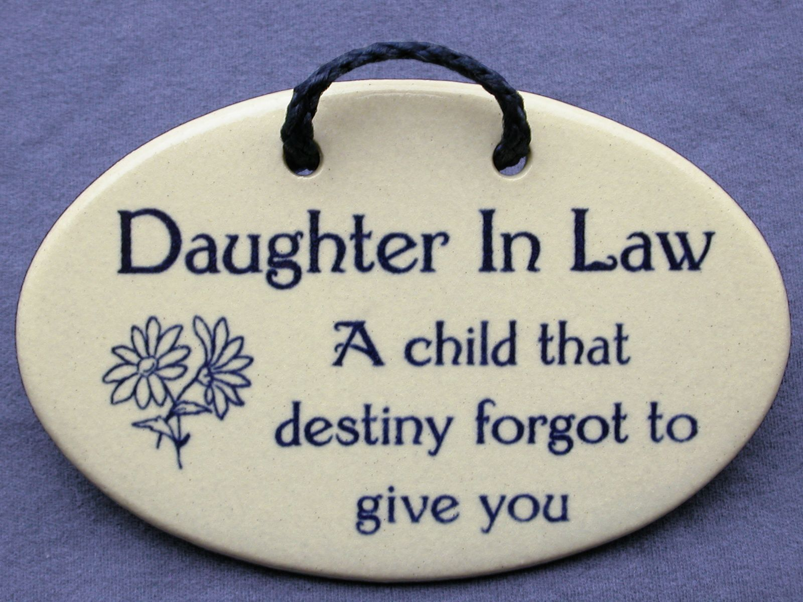 Weddings Mountaine Meadows Pottery Wall Plaques With Sayings Daughter In Law Quotes Law Quotes Birthday Quotes For Daughter