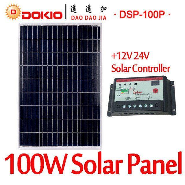 Dokio Brand 100w 18 Volt Solar Panel China 10a 12 24 Volt Controller 100 Watt Solar Panels Cell Module System Charger 100 Watt Solar Panel Solar Panels Solar