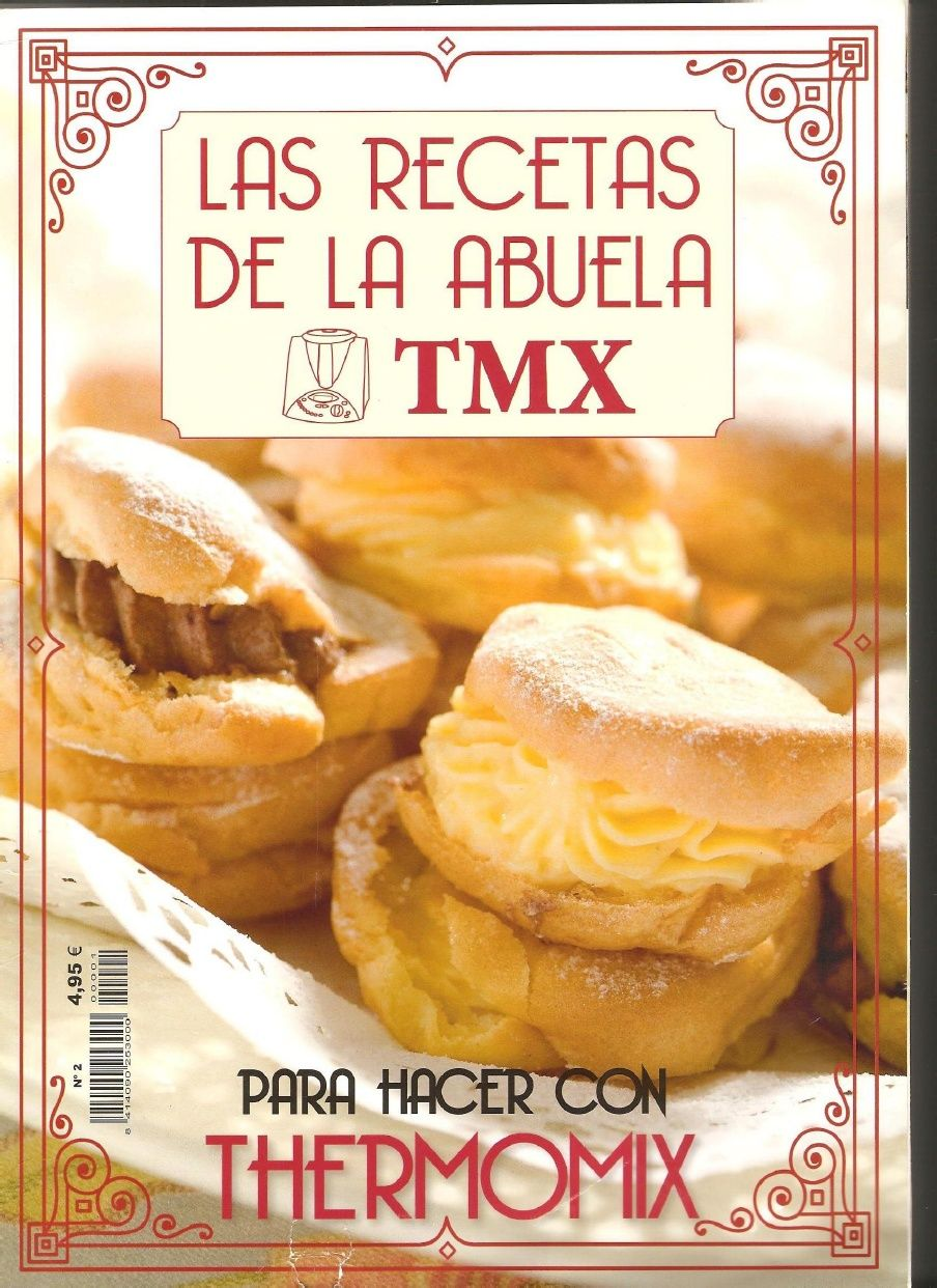 Cocina Thermomix Tm31 Las Recetas De La Abuela Tmx