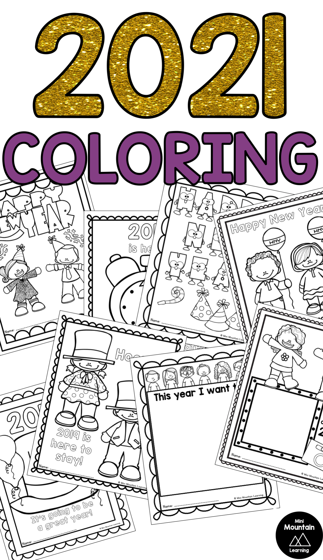 2021 Coloring Pages New Year Coloring Pages New Years Activities New Years Resolution Kids
