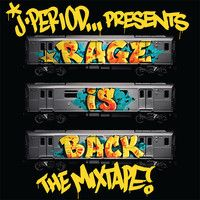 J.PERIOD Presents... #RAGEISBACK by jperiod on SoundCloud