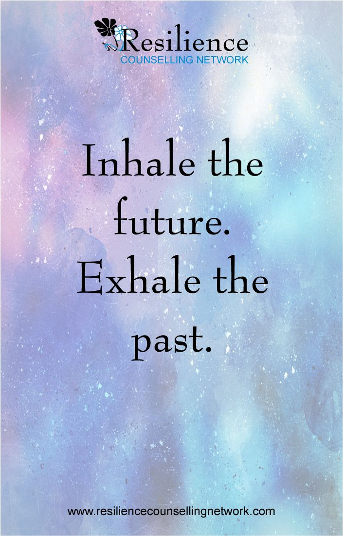 Future Quote Past Quote Inhale The Future Leaving The Past
