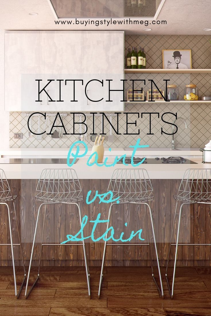 Paint vs. Stain Kitchen Renovation in 2020 (With