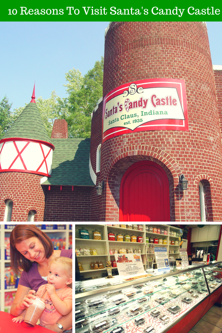 10 Reasons To Visit Santa S Candy Castle Candy Castle Visit Santa Santa Candy