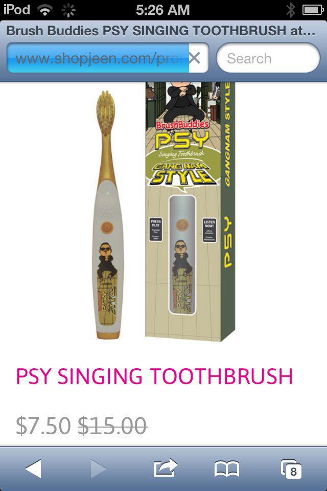 Psy singing toothbrush