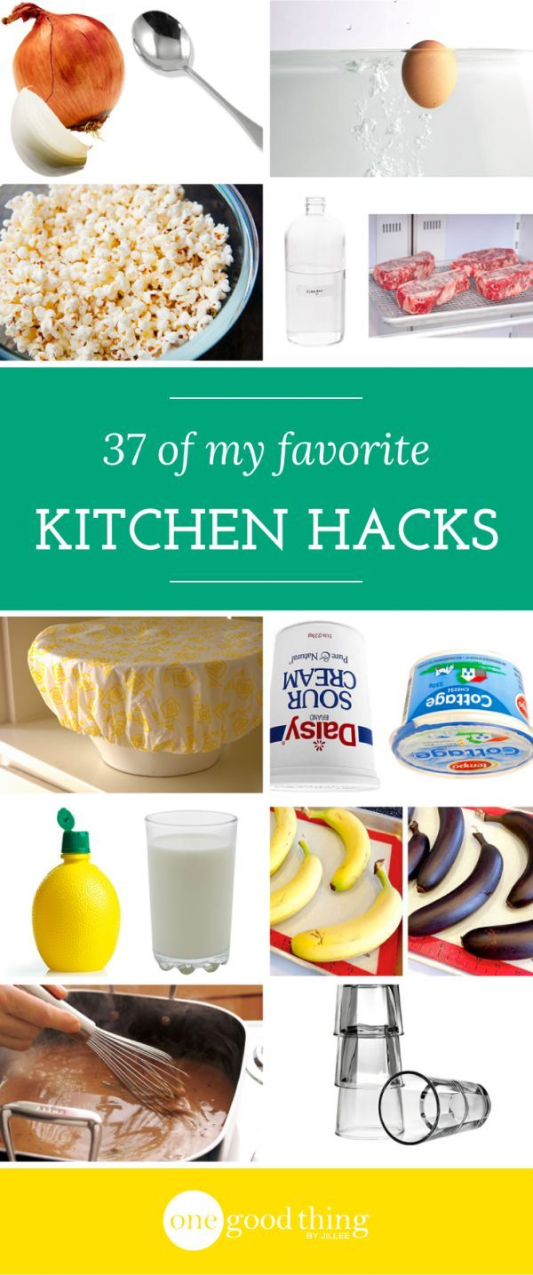 37 Of My Favorite Tips To Save Time (And Your Sanity) In The Kitchen ...