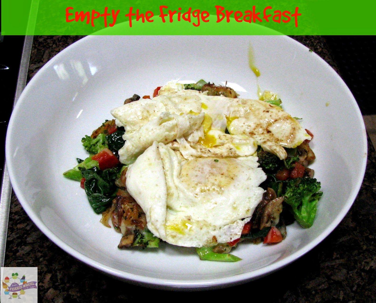 Jenni's Ferris Wheel Of Food: Empty the Fridge Breakfast