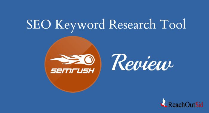 SEMrush Keyword Research Tool Review | Keyword Research