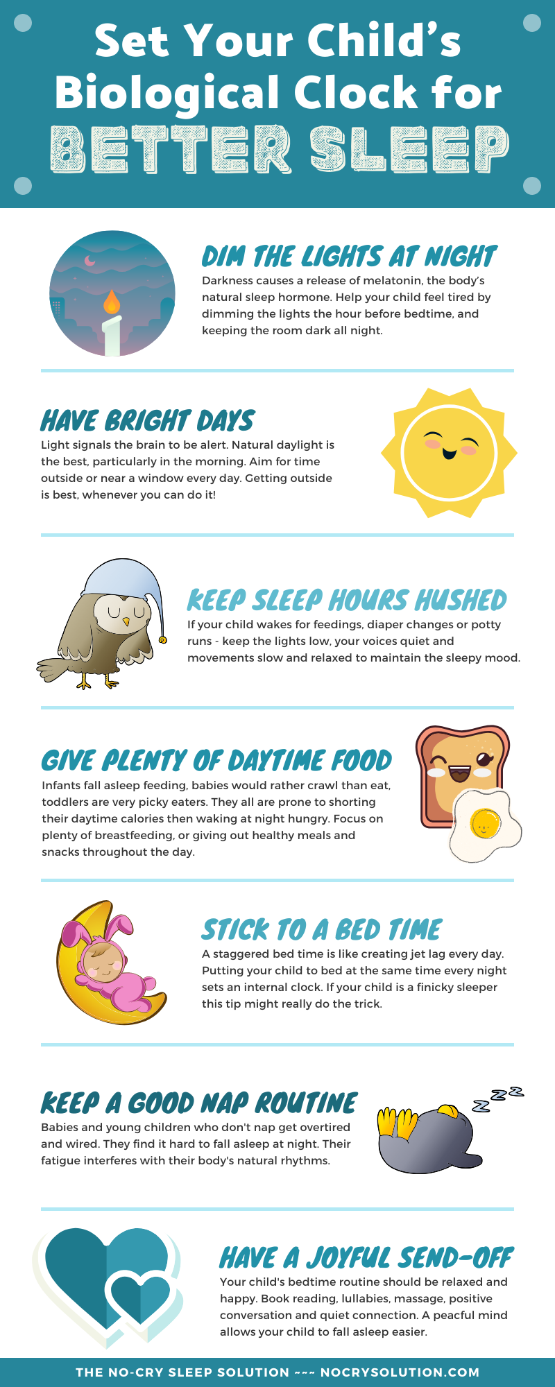 7 Great Ideas for Better Sleep These and other ideas will help your child sleep MUCH better so you can too