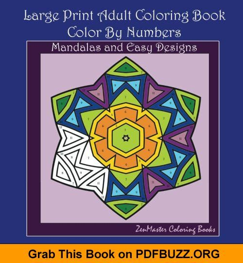 Large Print Coloring Book For Adults Color By Number Adult Coloring Book