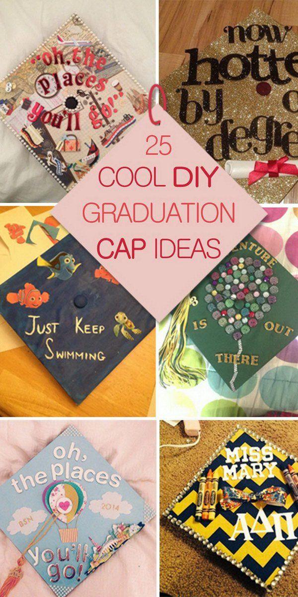 cool diy graduation cap ideas graduation cap decorations pinterest graduation grad cap. Black Bedroom Furniture Sets. Home Design Ideas