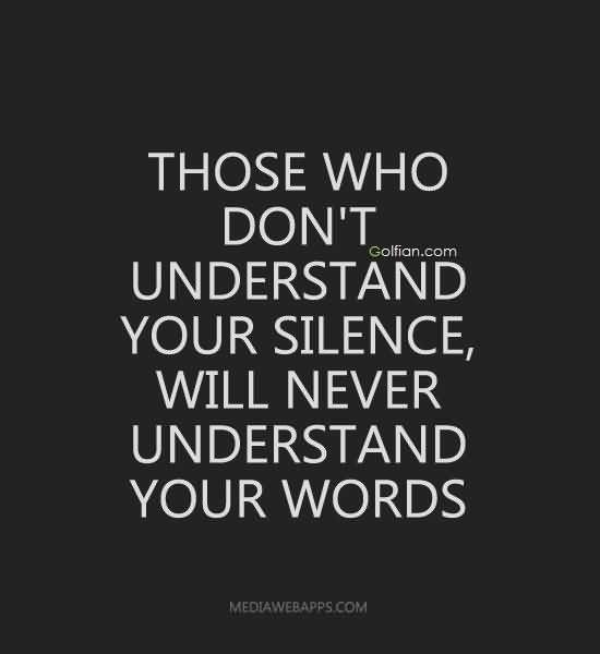 Silence Sayings 071 Silence Quotes Inspirational Words Cool Words