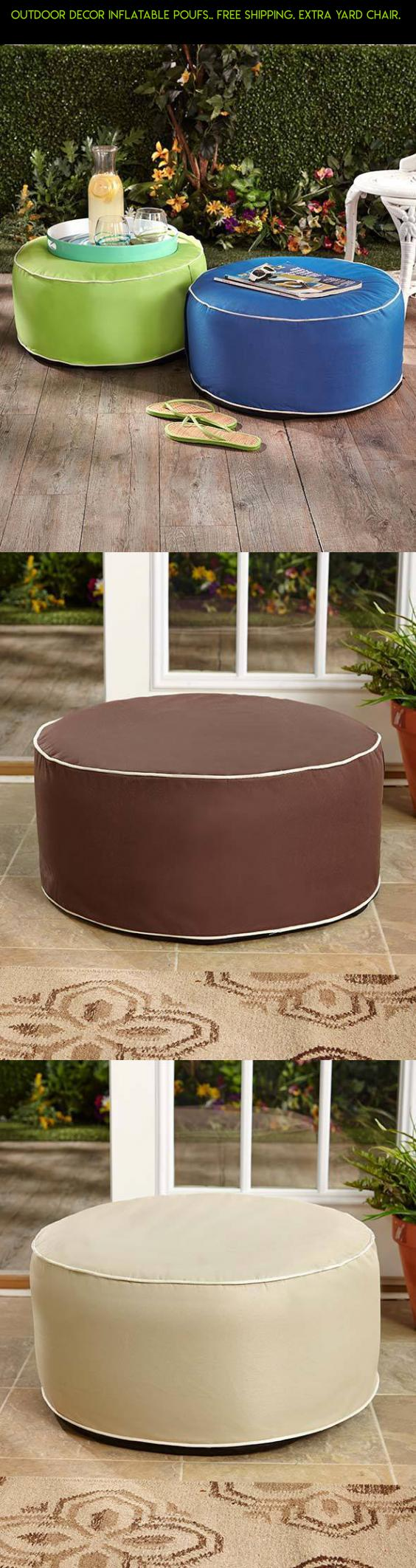 outdoor decor inflatable poufs.. free shipping. extra yard chair