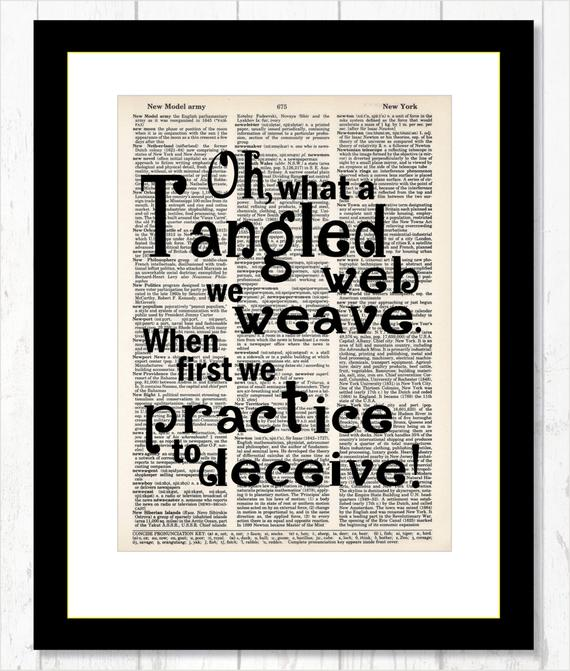 Oh What A Tangled Web We Weave When First We Practice To Etsy Unique Words Image Quotes How To Find Out