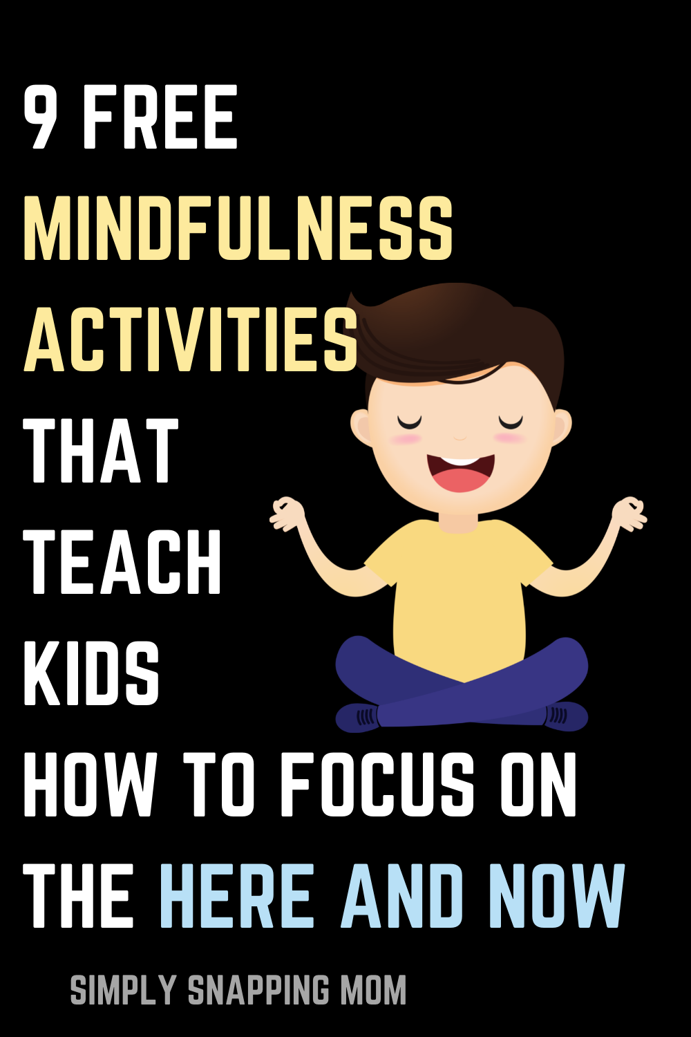 Help Kids Focus on The Present with These Mindfulness Activities