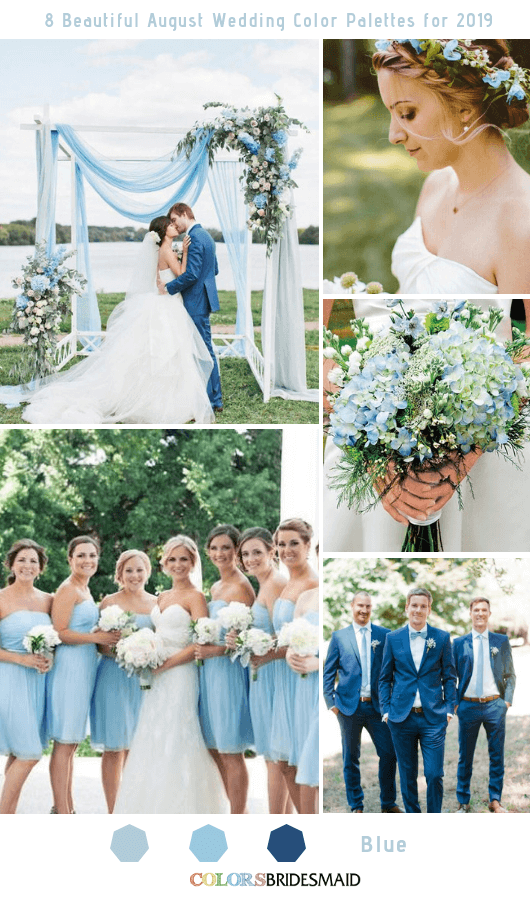 8 Beautiful August Wedding Color Palettes For 2019 Light Blue Bridesmaid Dresses August Wedding Colors Light Blue Bridesmaid