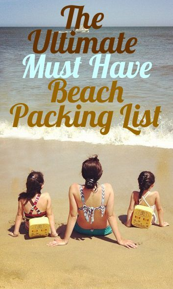 Grosgrain Ultimate All Day MUST HAVE Beach Packing List For Families With Kids