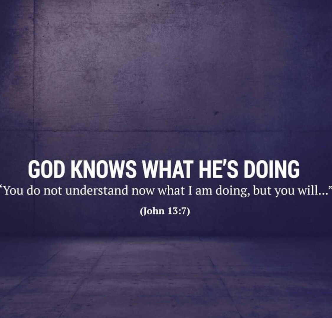 God knows what he's doing