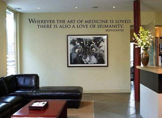 Wherever The Art Of Medicine Is Loved There Is By Adoredesignco
