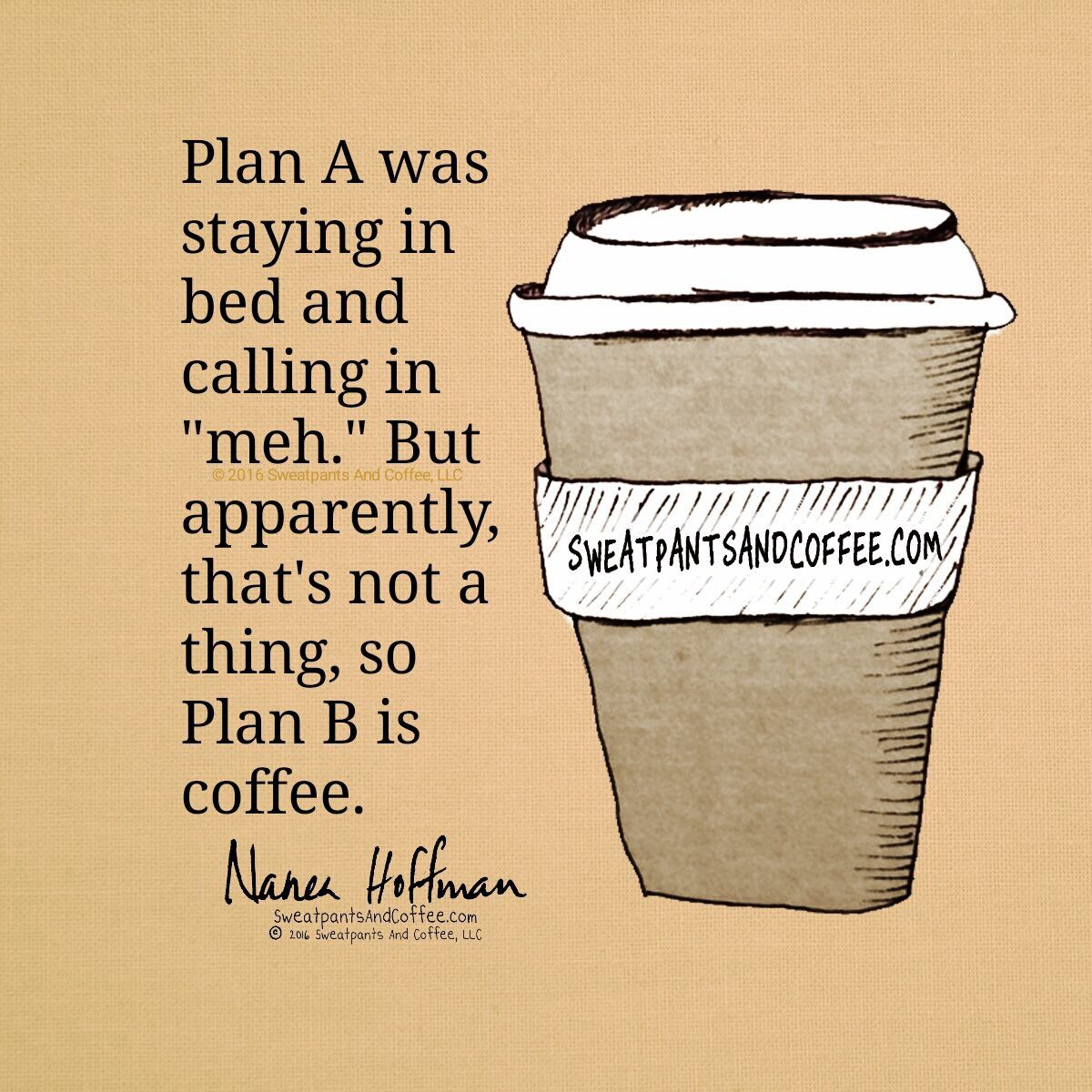 Calling In Meh Is Not A Thing How Sad The Coffee Life Pinterest