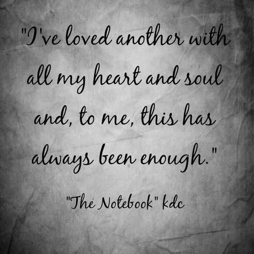 The Notebook Quotes The Notebook Quote  Quotes 3  Pinterest  Notebook Quotes Wise