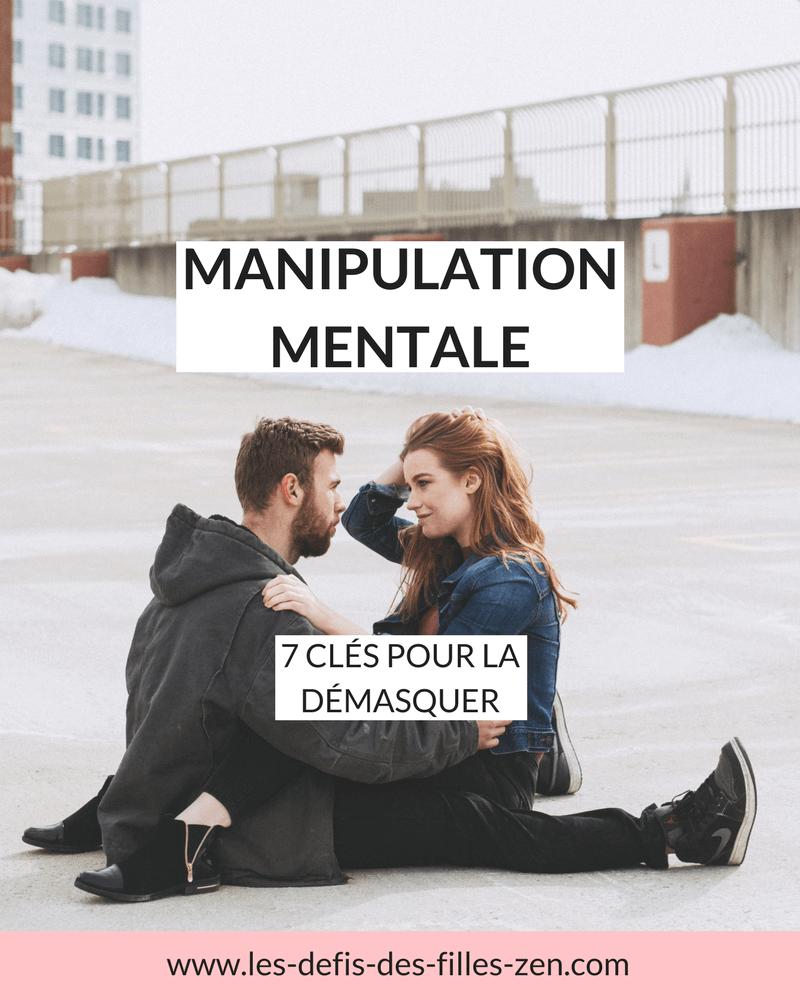 Manipulation Mentale 7 Cles Pour La Demasquer Les Defis Des Filles Zen Manipulation Mentale Guerre Psychologique Manipulateur Narcissique