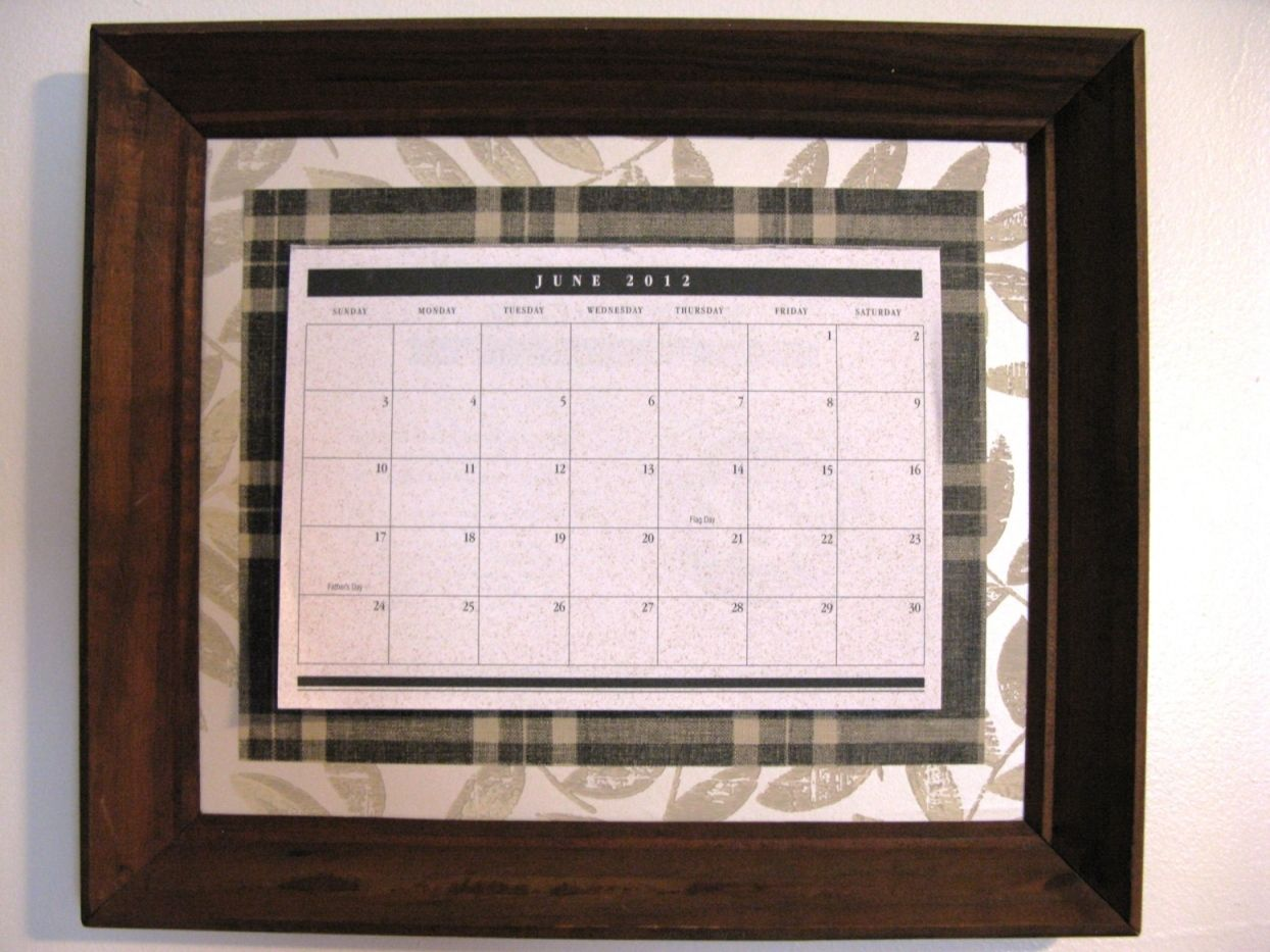 My Framed calendar: An old frame, wallpaper pieces, & a tear-off ...