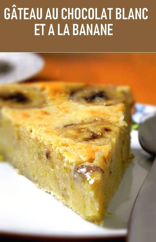 Gâteau au chocolat blanc et à la banane