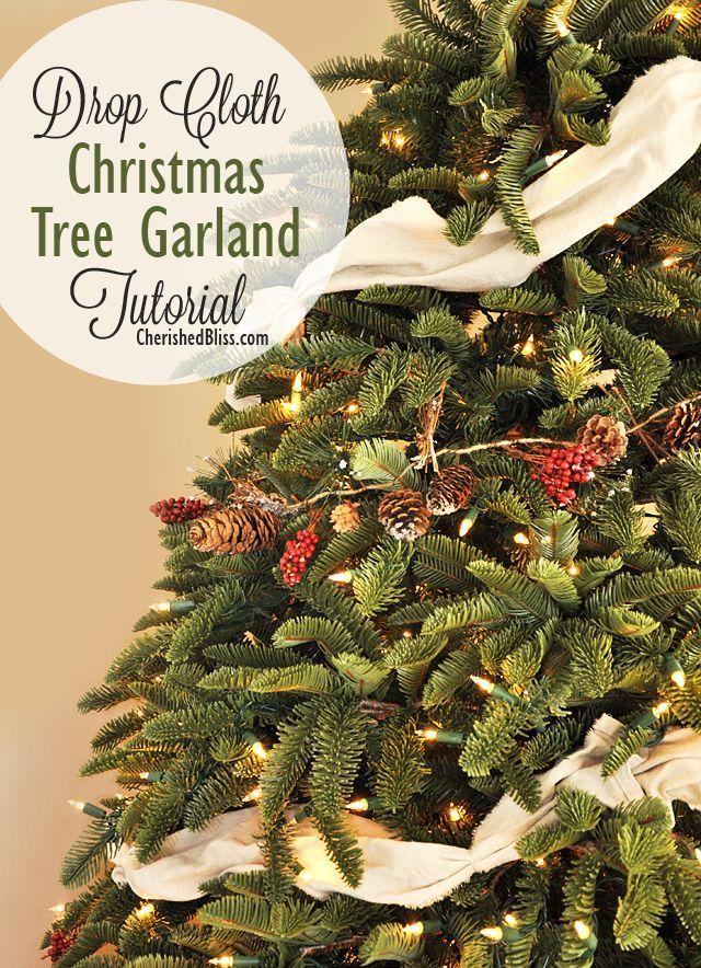 Drop Cloth Christmas Tree Garland Tutorial Christmas Decor Diy