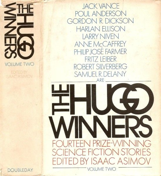 Publication: The Hugo Winners, Volume Two  Editors: Isaac Asimov Year: 1971-09-00 Publisher: Doubleday  Cover: Alan Peckolick
