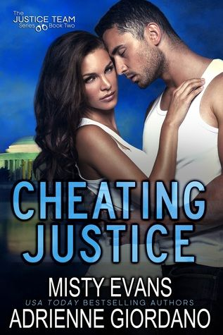 Cheating Justice By Misty Evans Adrienne Giordano Usa Today Bestselling Author Military Romance Books Blog Tour