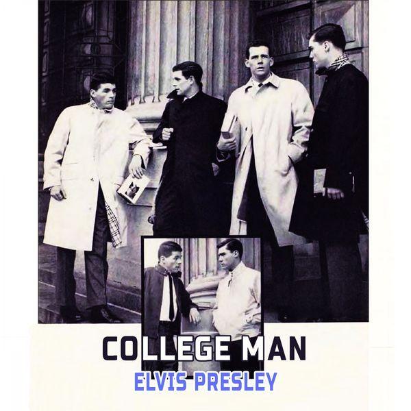 College Man par Elvis Presley