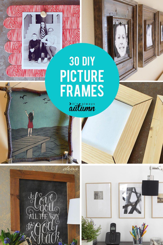 20 Best Diy Picture Frame Tutorials It S Always Autumn Diy Picture Diy Picture Frames Fun Diys