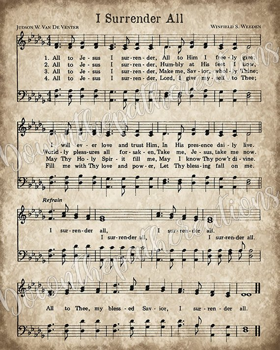 graphic regarding Printable Hymns Sheet Music named I Surrender All Print, Printable Traditional Sheet Songs