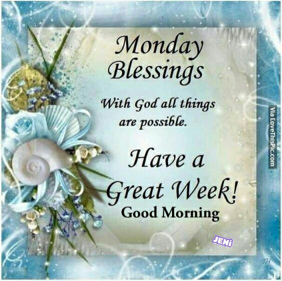 Have a beautiful monday Monday Blessing! Pinterest
