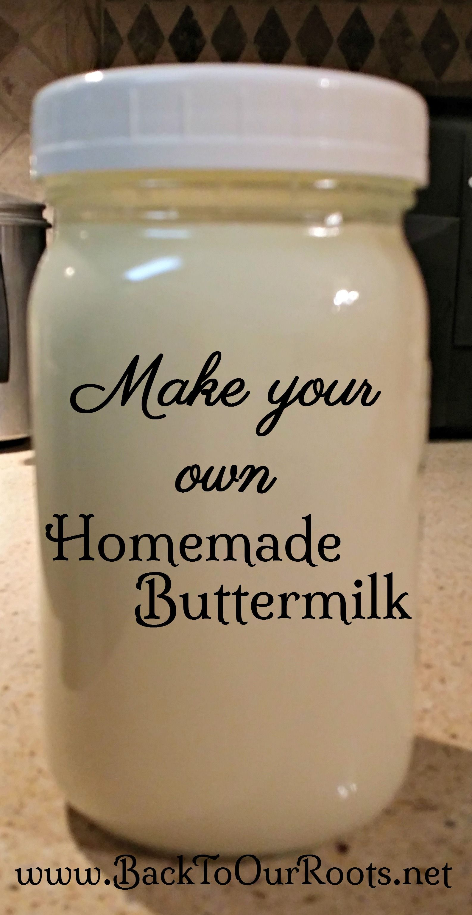 Have You Ever Thought About Making Your Own Homemade Cultured Buttermilk It S Very Simple And I Wal Cultured Buttermilk Homemade Buttermilk Buttermilk Recipes