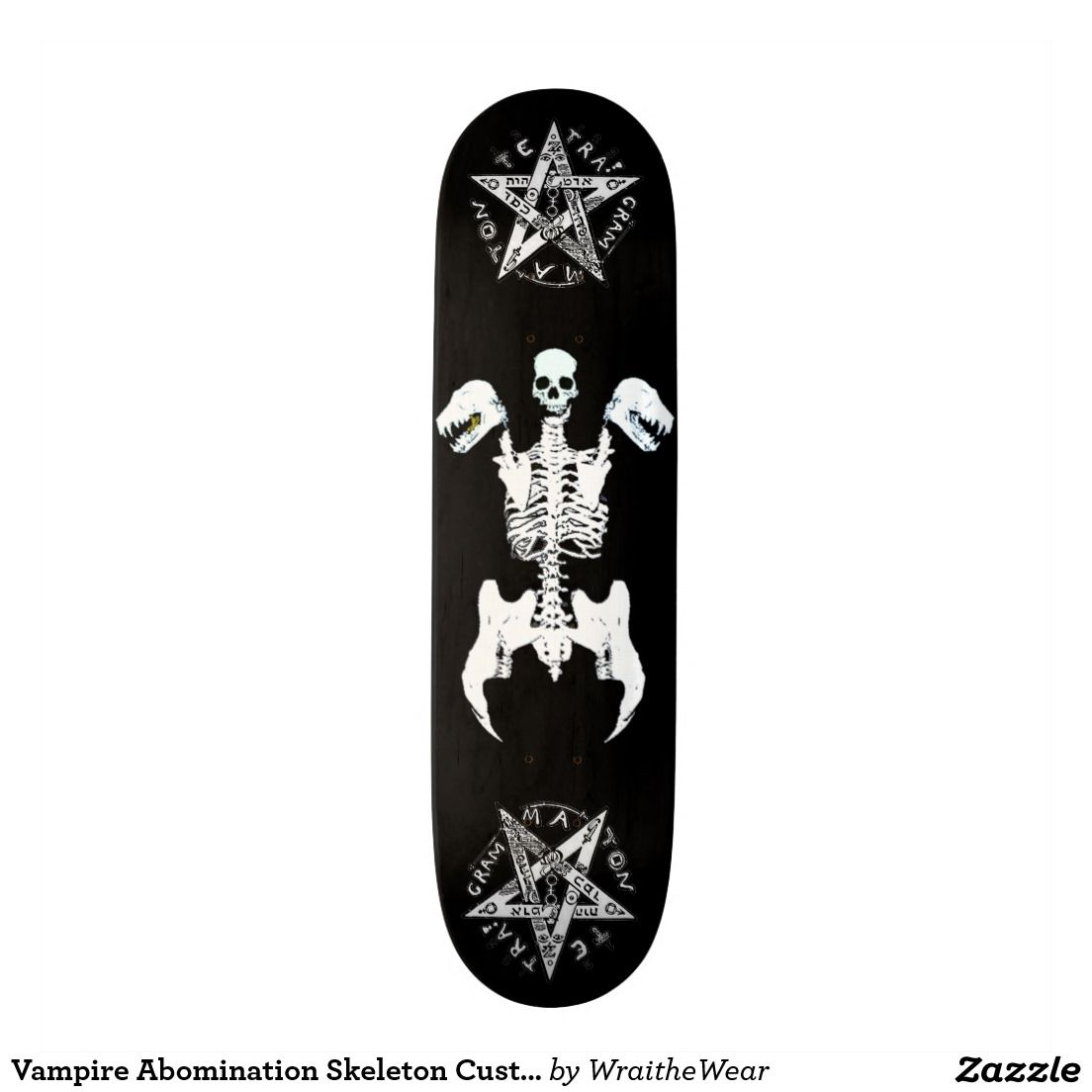 Vampire Abomination Skeleton Custom Skateboard By Wraithe Pro Skate Designs Custom Skateboards Skateboard Vampire